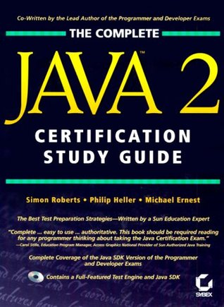 Complete Java 2 Certification Study Guide by Simon Roberts