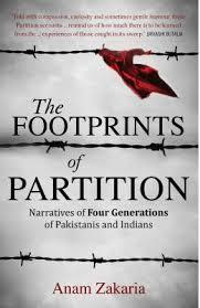 Footprints of Partition: narratives of four generations of Pakistanis and Indians
