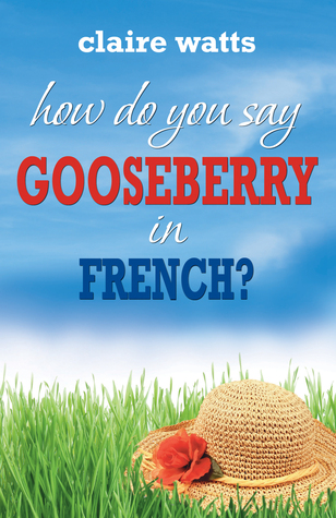 How do you say gooseberry in French?