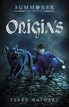 Origins (Summoner #0.5)