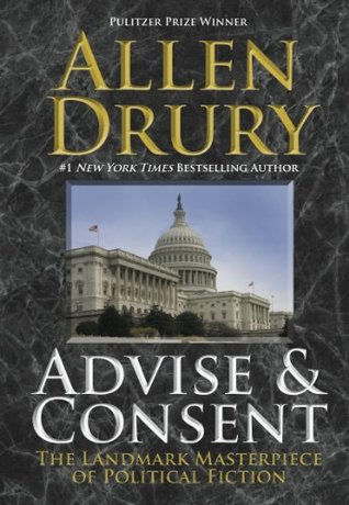 Advise And Consent 1 By Allen Drury