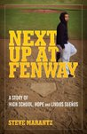 Next Up at Fenway: A Story of High School, Hope and Lindos Sueños