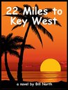 22 Miles to Key West