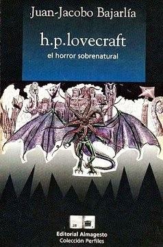 H.P. Lovecraft: El Horror Sobrenatural (Colección Perfiles)