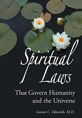 Spiritual Laws That Govern Humanity and the Universe