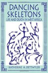 Dancing Skeletons by Katherine A. Dettwyler