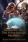 The Four Legged Prophet (Guardians Inc., #3)