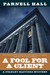 A Fool for a Client (Stanley Hastings #20)