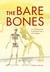 The Bare Bones by Matthew F. Bonnan