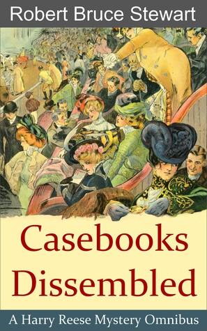 Casebooks Dissembled : Omnibus I