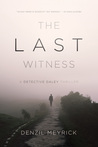 The Last Witness (DCI Daley, #2)