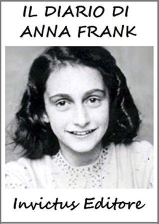 Il diario di Anna Frank: con annotazioni inedite