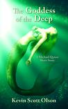 The Goddess of the Deep (Michael Quinn)