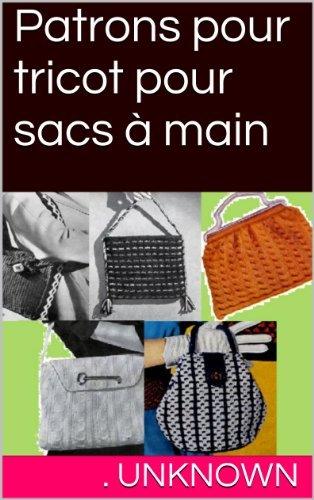 Patrons pour tricot pour sacs à main