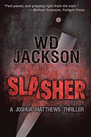 Slasher: A Joshua Matthews Thriller