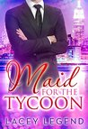 Maid For The Tycoon
