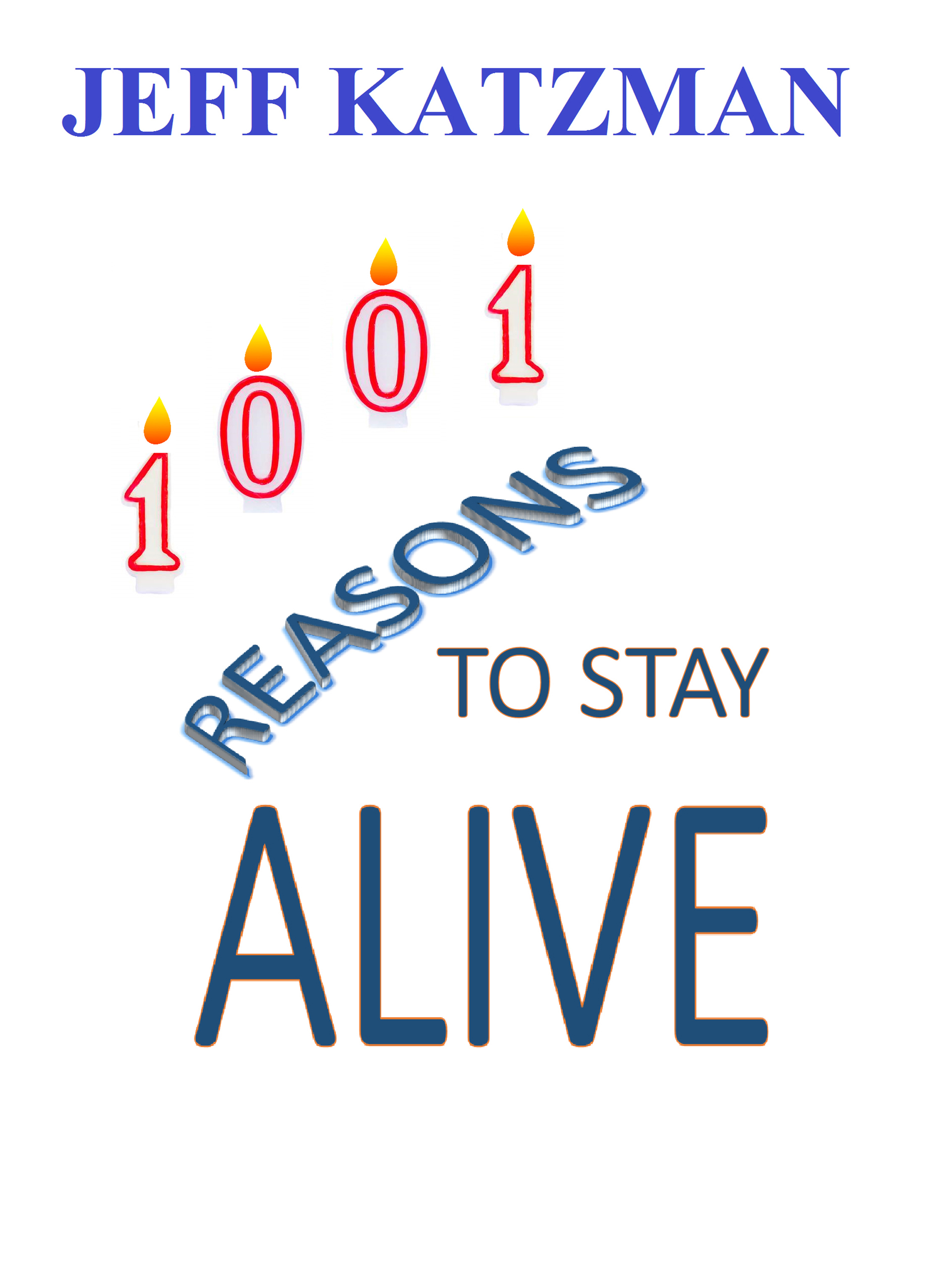 1001 Reasons to Stay Alive
