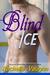 Blind Ice