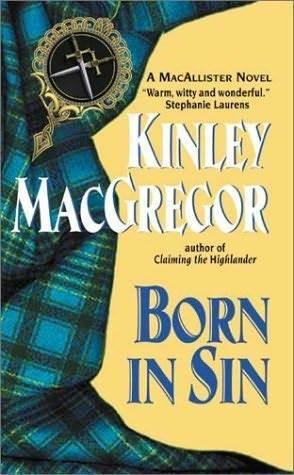 Born in Sin by Kinley MacGregor