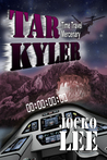 Tar Kyler-Time Traveling Mercenary