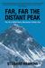 Far, Far, The Distant Peak:...