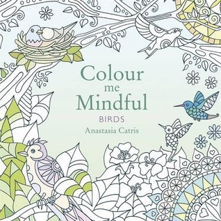 Color Me Mindful Birds By Anastasia Catris
