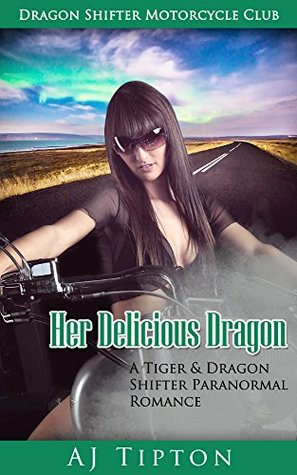 Her Delicious Dragon  (Her Biker Dragon #2)
