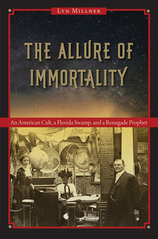 The Allure of Immortality: An American Cult, a Flo...