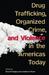 Drug Trafficking, Organized...