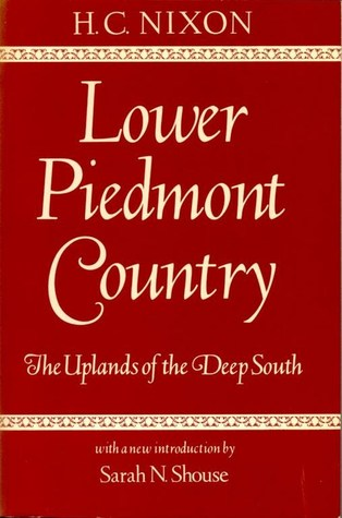 Lower Piedmont Country: The Uplands of the Deep South