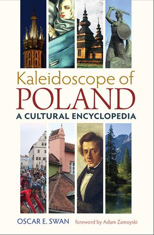 Kaleidoscope of Poland: A Cultural Encyclopedia