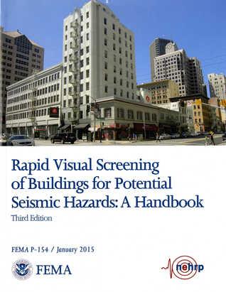 Rapid Visual Screening of Buildings for Potential Seismic Hazards: A Handbook: A Handbook