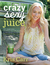 Crazy Sexy Juice: 100+ Simple Juice, Smoothie  Nut Milk Recipes to Supercharge Your Health