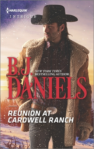 Book Review: Reunion at Cardwell Ranch by B.J. Daniels