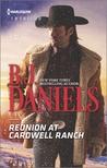 Reunion at Cardwell Ranch by B.J. Daniels