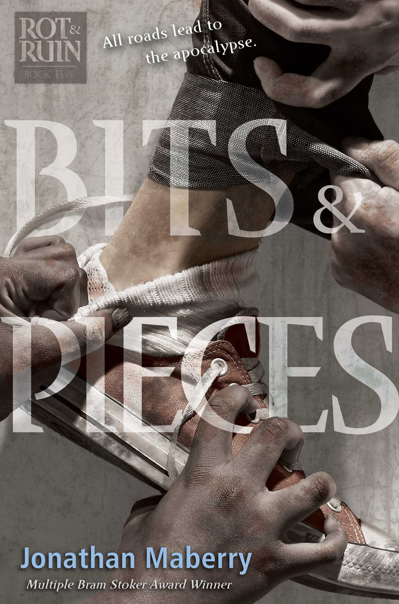 Bits & Pieces (Rot & Ruin, #5)