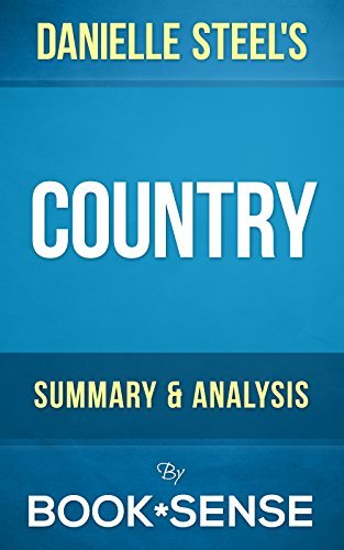 Country: by Danielle Steel | Summary & Analysis