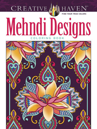 Creative Haven Mehndi Designs Collection Coloring Book By Dover