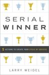 Serial Winner by Larry Weidel