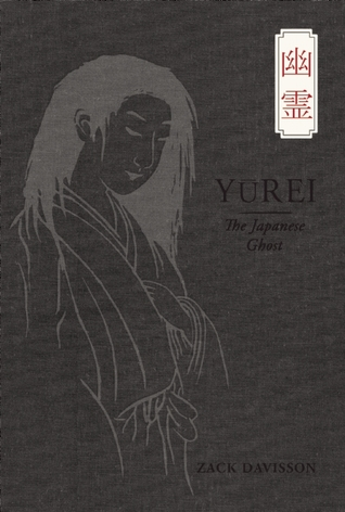 Ebook Yurei: The Japanese Ghost by Zack Davisson DOC!