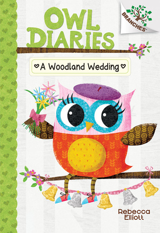 A Woodland Wedding (Owl Diaries #3)