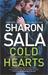 Cold Hearts by Sharon Sala