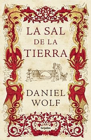 La sal de la tierra by Daniel Wolf