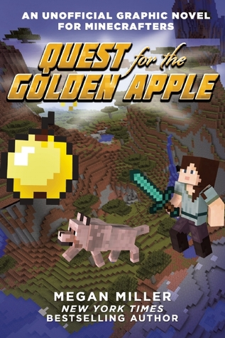 Quest for the Golden Apple (An Unofficial Graphic Novel for Minecrafters, #1)