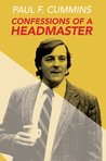 Confessions of a Headmaster