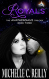 Royals (Anathergians Trilogy, #3)