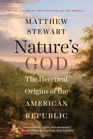 nature-s-god-the-heretical-origins-of-the-american-republic