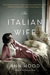An Italian Wife by Ann Hood