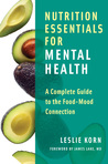 Nutrition Essentials for Mental Health: A Complete Guide to the Food-Mood Connection