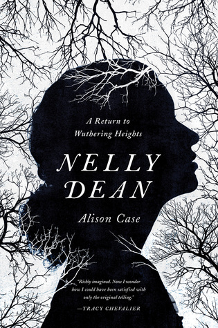 nelly dean a return to wuthering heights by alison case